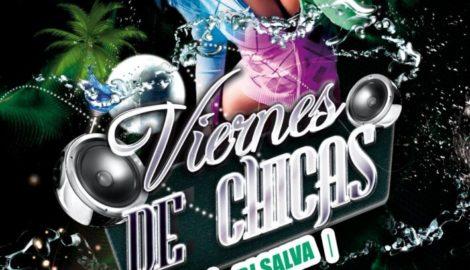 VIERNES DE CHICAS